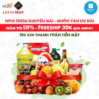 [NowFresh] Quẩy tưng bừng các siêu thị lớn GIẢM tới 50%