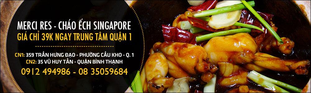 Merci RES - Cháo Ếch Singapore