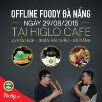 OFFLINE FOODY Đà Nẵng – Nơi đón nhận và gắn kết Những người bạn mới