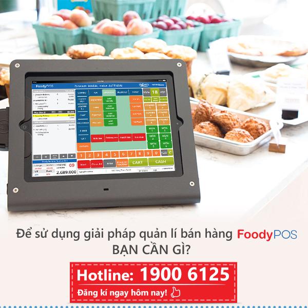Để sử dụng giải pháp quản lí bán hàng FoodyPOS, bạn cần gì?