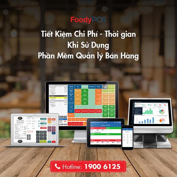 Tiết Kiệm Chi Phí – Thời Gian Khi Sử Dụng FoodyPOS