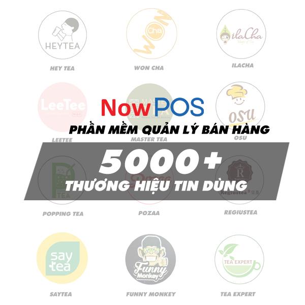 NowPOS - Phần mềm quản lý được 5000+ thương hiệu tin dùng
