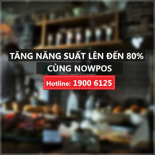 TĂNG NĂNG SUẤT LÊN ĐẾN 80% CÙNG ỨNG DỤNG QUẢN LÝ BÁN HÀNG NOWPOS