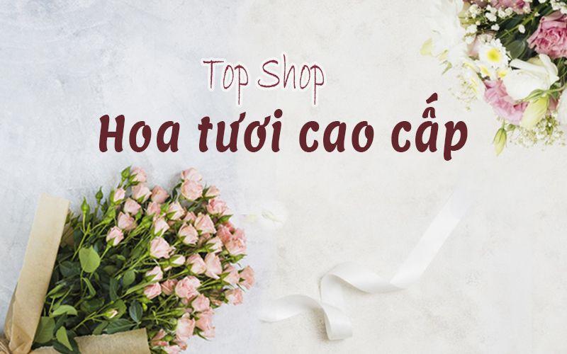 Hoa tươi cao cấp Sài Gòn