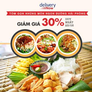 """""""Rinh"""" hết món ngon đường Hải Phòng về nhà với ưu đãi đến 30% trên deliveryNow"""
