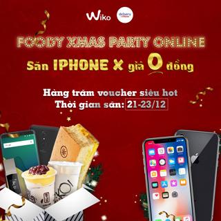Săn ngay Iphone X giá 0 đồng tại Foody Xmas Party Online