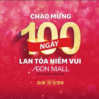 """""""Đếm Ngược"""" Đến """"Bữa Tiệc"""" Sinh Nhật 100 Ngày Của Aeon Mall Bình Tân"""